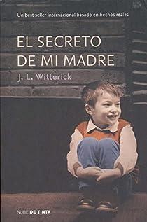 El secreto de mi madre par Jenny L. Witterick