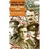Salient Points. Volume 4 (Cameos of the Western Front)