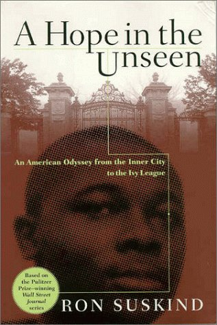 A Hope in the Unseen: An American Odyssey from the Inner City ...