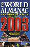 The World Almanac and Book of Facts 2003, Ken Park, 0886878829