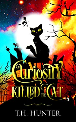 Curiosity Killed The Cat: A Cozy Cat and Witch Mystery (Cozy Conundrums)