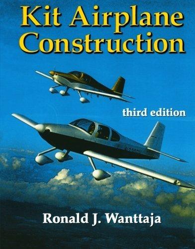 Kit Airplane Construction by Ron Wanttaja 2005-09-13: Amazon ...