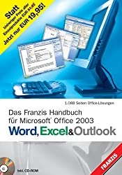 Word, Excel & Outlook: Das Franzis Handbuch für Microsoft Office 2003