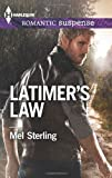 Latimer's Law, Mel Sterling, 0373278721