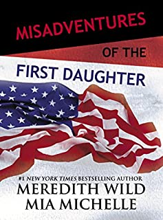 Book Cover: Misadventures of the First Daughter