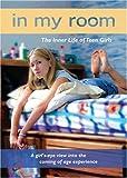 In My Room: The Inner Life of Teen Girls