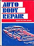 Autobody Repair, Lester G. Duenk and Jane Williams, 0870021648