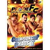Pride Fighting Championships: Championship Chaos II