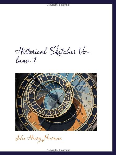 Read Online Historical Sketches Volume 1 pdf epub