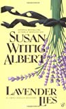 Lavender Lies by Susan Wittig Albert front cover