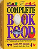 The Complete Book of Food, Carol Ann Rinzler, 0886873207
