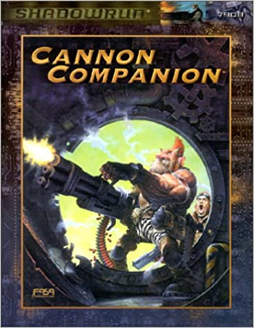 The Cannon Companion: A Shadowrun Sourcebook (Fasa)