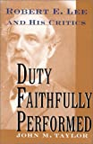 Duty Faithfully Performed, John M. Taylor, 157488297X