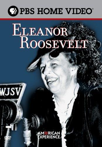 American Experience - Eleanor Roosevelt