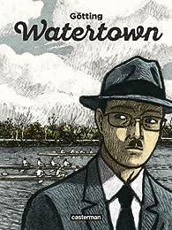 Watertown par Jean-Claude Götting