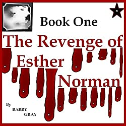 The Revenge of Esther Norman