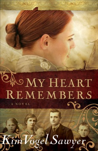 My Heart Remembers (My Heart Remembers Book #1) by [Sawyer, Kim Vogel]