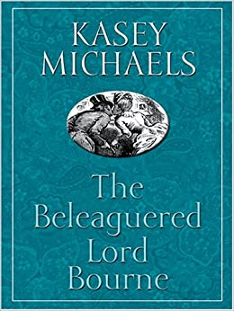 The Beleaguered Lord Bourne (Thorndike Romance)