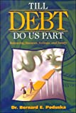 img - for Till Debt Do Us Part: Balancing Finances, Feelings and Family book / textbook / text book