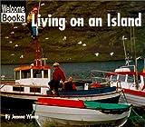 Living on an Island, Joanne Winne, 0516235052