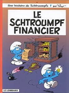 """Afficher """"Le Schtroumpf financier"""""""