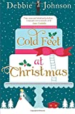 Cold Feet at Christmas by  Debbie Johnson in stock, buy online here