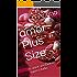 amor Plus Size: o amor verdadeiro supera tudo. (duologia Livro 2)