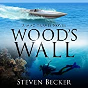 Wood's Wall: Mac Travis, Book 2 | Steven Becker