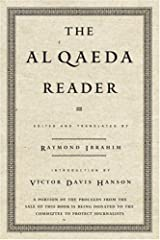 The Al Qaeda Reader: The Essential Texts of Osama Bin Laden's Terrorist Organization Kindle Edition