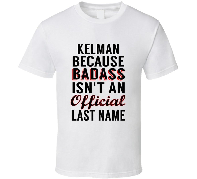 Karau Because Badass Isnt An Official Name T Shirt