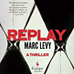 Replay | Marc Levy