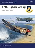 img - for 57th Fighter Group: First in the Blue (Aviation Elite Units) book / textbook / text book