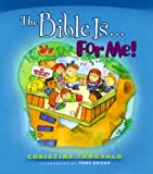 The Bible Is... for Me!, Christine Tangvald, 0764223348
