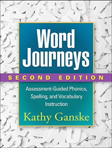 (Word Journeys, Second Edition: Assessment-Guided Phonics, Spelling, and Vocabulary Instruction)