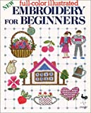 New Embroidery for Beginners, Ondori Publishing Company Staff, 0870407023