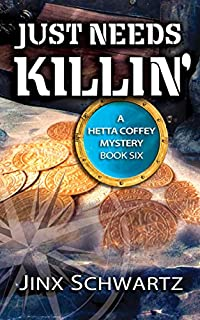 Just Needs Killin' by Jinx Schwartz ebook deal