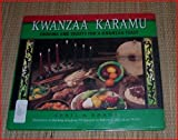 Kwanzaa Karamu: Cooking and Crafts for a Kwanzaa Feast