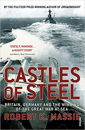 Castles Of Steel: Britain, Germany And The Winning Of The Great War At Sea por Robert K Massie epub