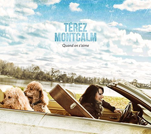 Quand on S'Aime by Imports -  Terez Montcalm, Audio CD
