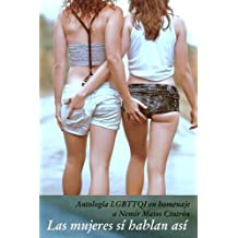Las mujeres si hablan asi (Spanish Edition)