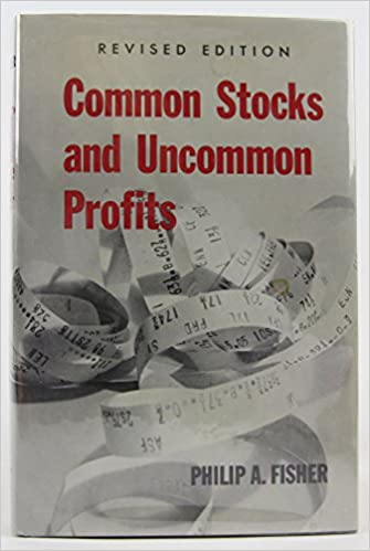 Common stocks and uncommon profits, phillip fisher: phillip.