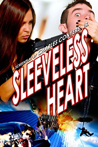 Heart Sleeveless (Sleeveless Heart: A Screenplay)