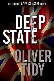 Deep State (Acer Sansom Book 4)
