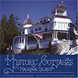 Historic Cottages of Mackinac Island