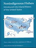 Nonindigenous Fishes Introduced into Inland Waters of the United States, P. L. Fuller, L. G. Nico, J. D. Williams, 188856914X