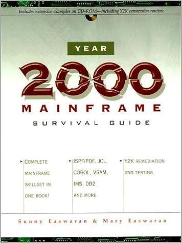 Year 2000 Mainframe Survival Guide: Sunny Easwaran, Mary Easwaran