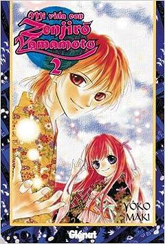 Descargar ebooks en formato pdf gratis Mi vida con Zenjirô Yamamoto 2 (Shojo Manga) PDF ePub iBook