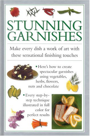 Stunning Garnishes (Cook's Essentials)