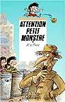 Attention petit monstre par Fresse