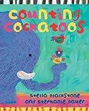 Counting Cockatoos, Stella Blackstone and Stephanie Bauer, 190523631X